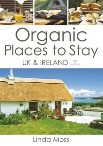 Organic Places To Stay In The UK & Ireland by Linda Moss