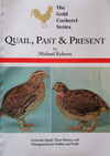 Quail Past &amp; Present By Michael Roberts