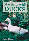 Starting With Ducks By Katie Thear