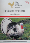 Turkeys At Home By Michael Roberts